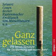 Cover-Bild zu Ganz gelassen (Audio Download) von Seiwert, Lothar