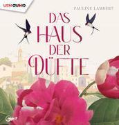 Cover-Bild zu Das Haus der Düfte von Lambert, Pauline
