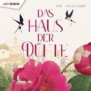 Cover-Bild zu Das Haus der Düfte (Audio Download) von Lambert, Pauline
