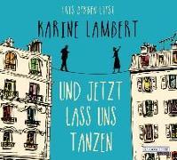 Cover-Bild zu Und jetzt lass uns tanzen von Lambert, Karine