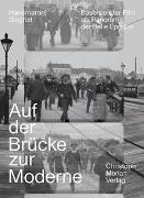 Cover-Bild zu Auf der Brücke zur Moderne von Siegrist, Hansmartin