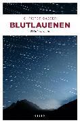 Cover-Bild zu Blutlauenen (eBook) von Gasser, Christof