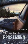 Cover-Bild zu Frostmond (eBook) von Buchholz, Frauke