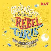 Cover-Bild zu Good Night Stories for Rebel Girls (Audio Download) von Favilli, Elena