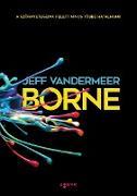 Cover-Bild zu VanderMeer, Jeff: Borne (eBook)
