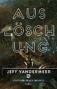 Cover-Bild zu VanderMeer, Jeff: Auslöschung (eBook)