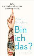 Cover-Bild zu Groebner, Valentin: Bin ich das?