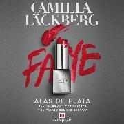 Cover-Bild zu Alas de plata (Audio Download) von Läckberg, Camilla