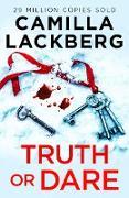 Cover-Bild zu Truth or Dare (eBook) von Lackberg, Camilla