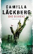 Cover-Bild zu Die Eishexe (eBook) von Läckberg, Camilla