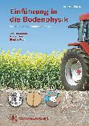 Cover-Bild zu Horn, Rainer: Einführung in die Bodenphysik (eBook)