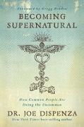 Cover-Bild zu Becoming Supernatural (eBook) von Dispenza, Joe