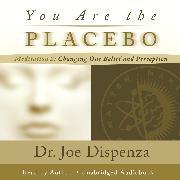 Cover-Bild zu You Are the Placebo Meditation 2 - Revised Edition (Audio Download) von Dispenza, Dr. Joe