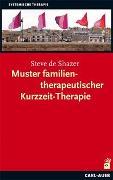 Cover-Bild zu Muster familientherapeutischer Kurzzeit-Therapie von Shazer, Steve de