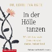 Cover-Bild zu In der Hölle tanzen (Audio Download) von Eger, Edith Eva