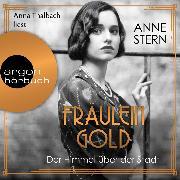 Cover-Bild zu Fräulein Gold: Der Himmel über der Stadt - Die Hebamme von Berlin, (Gekürzt) (Audio Download) von Stern, Anne