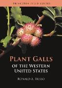 Cover-Bild zu Russo, Ronald A.: Plant Galls of the Western United States (eBook)