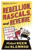 Cover-Bild zu Keen, Michael: Rebellion, Rascals, and Revenue (eBook)