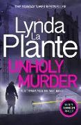 Cover-Bild zu Plante, Lynda La: Unholy Murder (eBook)