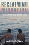 Cover-Bild zu Squire, Vicki: Reclaiming migration (eBook)