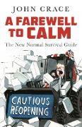 Cover-Bild zu Crace, John: A Farewell to Calm (eBook)