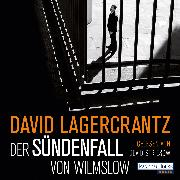 Cover-Bild zu Der Sündenfall von Wilmslow (Audio Download) von Lagercrantz, David