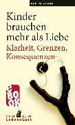 Cover-Bild zu Schad, Achim: Kinder brauchen mehr als Liebe (eBook)