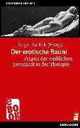 Cover-Bild zu Eck, Angelika (Hrsg.): Der erotische Raum (eBook)
