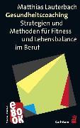 Cover-Bild zu Lauterbach, Matthias: Gesundheitscoaching (eBook)