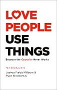 Cover-Bild zu Millburn, Joshua Fields: Love People, Use Things (eBook)