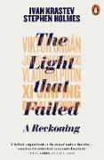 Cover-Bild zu Krastev, Ivan: The Light that Failed (eBook)