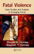 Cover-Bild zu Holmes, Ronald M.: Fatal Violence (eBook)