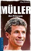 Cover-Bild zu Heinrich, Jörg: Thomas Müller (eBook)
