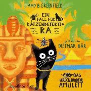 Cover-Bild zu Ein Fall für Katzendetektiv Ra - Das verschwundene Amulett (Ungekürzt) (Audio Download) von Greenfield, Amy Butler