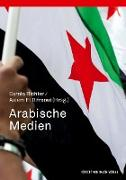 Cover-Bild zu Arabische Medien von Richter, Carola (Hrsg.)