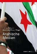 Cover-Bild zu Arabische Medien (eBook) von Richter, Carola (Hrsg.)