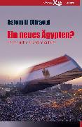 Cover-Bild zu Ein neues Ägypten? (eBook) von Difraoui, Asiem El