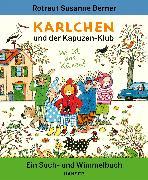 Cover-Bild zu Karlchen und der Kapuzen-Klub von Berner, Rotraut Susanne