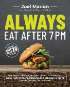 Cover-Bild zu eBook Always Eat After 7 PM