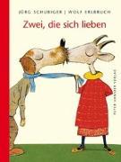 Cover-Bild zu Zwei, die sich lieben von Erlbruch, Wolf
