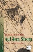Cover-Bild zu Auf dem Strom (eBook) von Schulz, Hermann