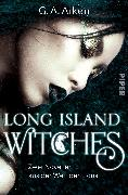 Cover-Bild zu Long Island Witches (eBook) von Aiken, G. A.