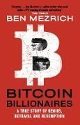 Cover-Bild zu Bitcoin Billionaires (eBook) von Mezrich, Ben