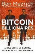 Cover-Bild zu Bitcoin Billionaires von Mezrich, Ben