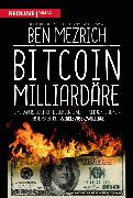 Cover-Bild zu Bitcoin-Milliardäre (eBook) von Mezrich, Ben