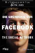 Cover-Bild zu Die Gründung von Facebook (eBook) von Mezrich, Ben