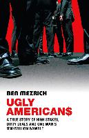 Cover-Bild zu Ugly Americans (eBook) von Mezrich, Ben
