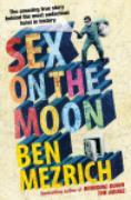 Cover-Bild zu Sex on the Moon (eBook) von Mezrich, Ben