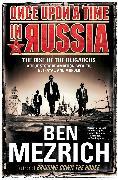 Cover-Bild zu Once Upon a Time in Russia von Mezrich, Ben