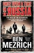 Cover-Bild zu Once Upon a Time in Russia (eBook) von Mezrich, Ben